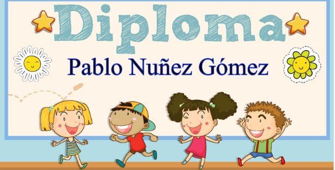 Personaliza un bonito diploma para niños con el nombre de tu hijo.